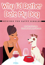 Why I'd Rather Date My Dog
