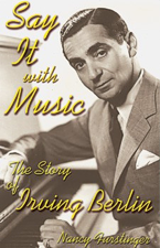 Say It with Music, The Story of Irving Berlin by Nancy Furstinger