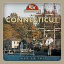 From Sea to Shining Sea: Connecticut by Nancy Furstinger